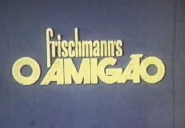 Frischmanns O Amigão