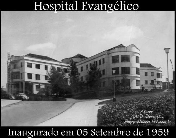 Hospital Universitário Evangélico de Curitiba inauguração em 05 Setembro de 1959