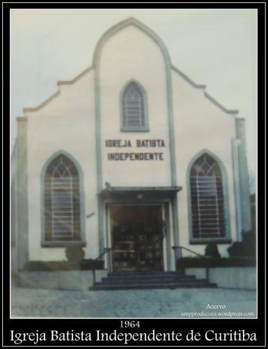 1ª Igreja Batista Independente nos anos 60
